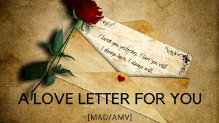 Gambar cover A Love Letter For You (Indonesian Translate) [MAD/AMV]