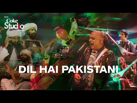 Dil Hai Pakistani, Ali Azmat, Mangal, Darehan and Shayan, Coke Studio Season 11, Episode 5