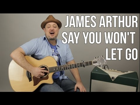 James Arthur - Say You Won't Let Go - Guitar Lesson - Easy Chords Acoustic