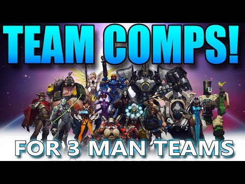 Overwatch -  Team Compositions - For 3 Man Teams