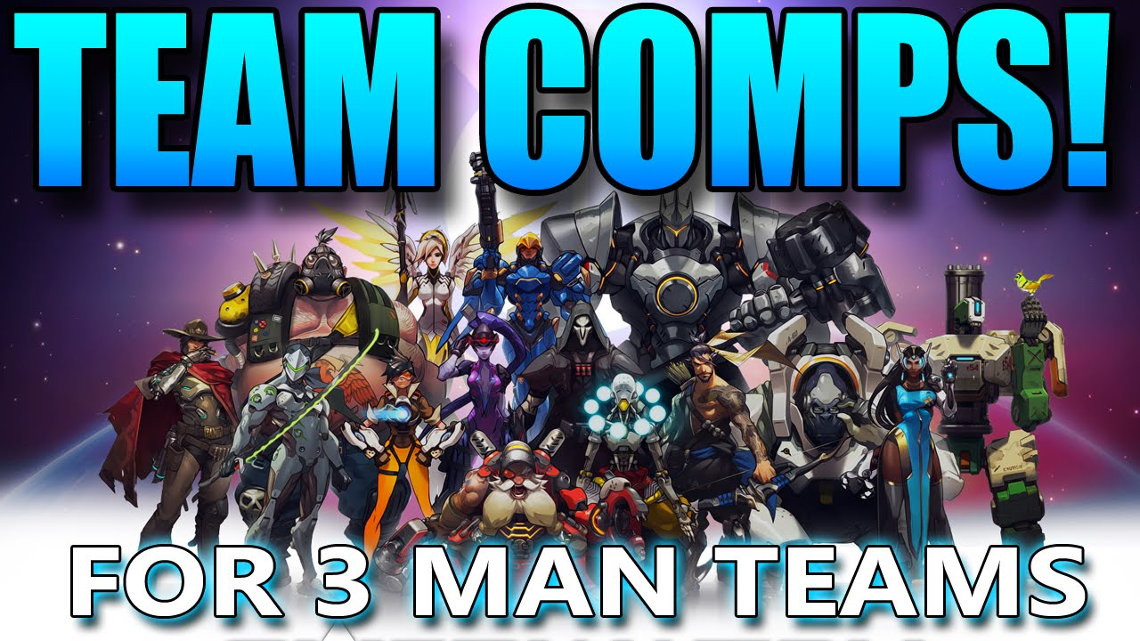 Overwatch - Team Compositions - For 3 Man Teams - YouTube