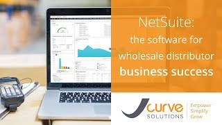 NetSuite: The Best Software for Wholesale Distribution Success