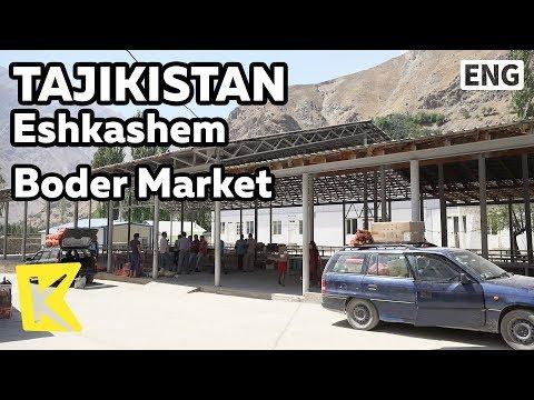 【K】Tajikistan Travel-Eshkashem[타지키스탄 여행-이쉬카심]국경시장/Boder Market/Gorno Badakhshan/Afghanistan