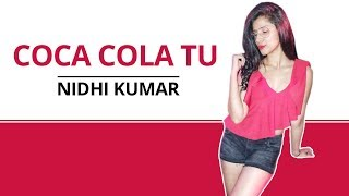 Coca Cola Tu | Tony Kakkar ft. Young Desi | Dance Choreography | Nidhi Kumar