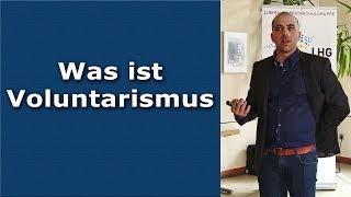 Was ist Voluntarismus? -- Vortrag von Manuel