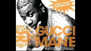 Gucci Mane ft Plies - Wasted
