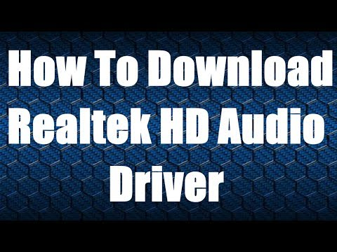 How To Download Realtek HD Audio Driver 2019