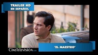 El Maestro - Trailer #1 en Español