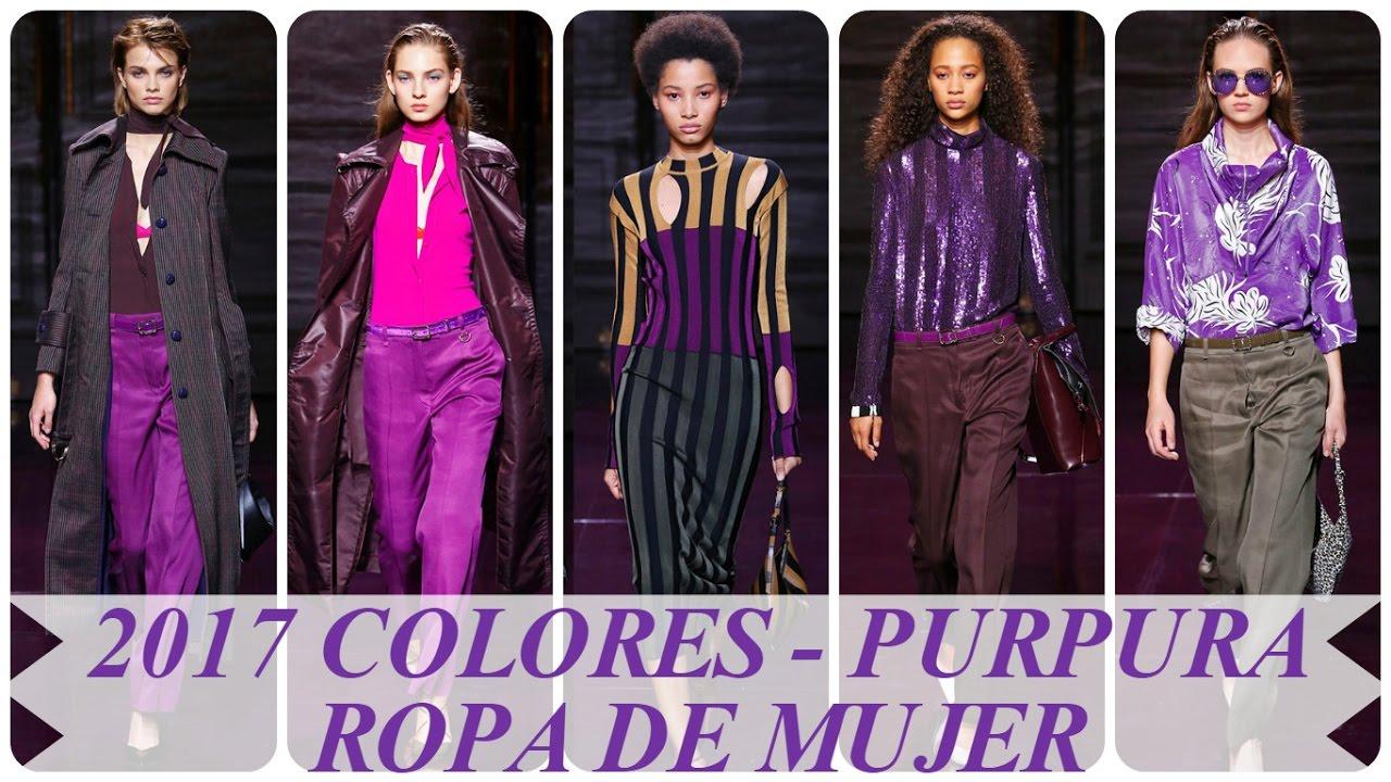 Moda 2017 colores - purpura ropa de mujer - YouTube