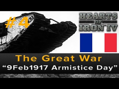 "Hearts of Iron 4: Great War ""Armistice Day 9 February 1917"" Ep 4"