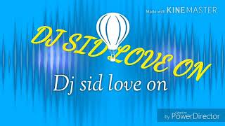 Ganpati special song DJ sid love on