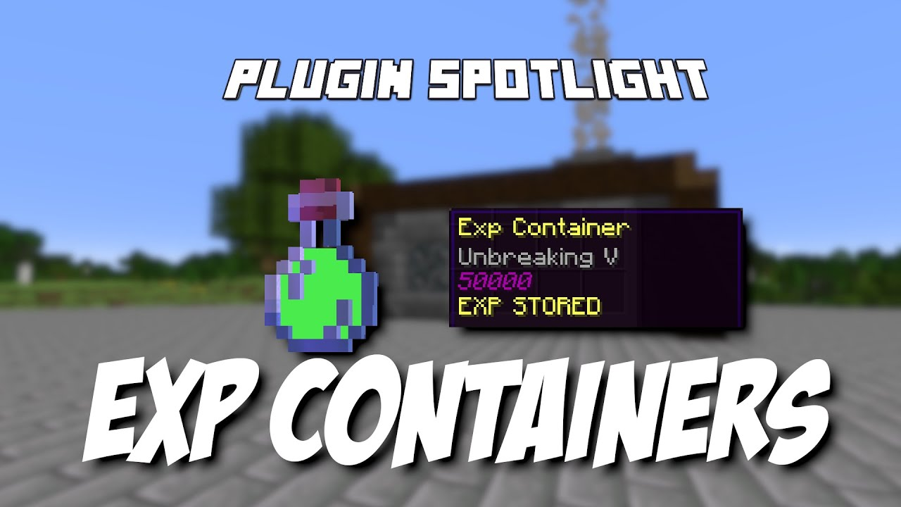 Minecraft Plugin Spotlight  Exp Containers by BB_Blocks_YT