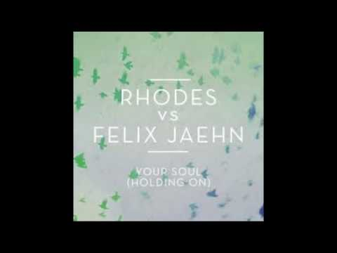 RHODES vs. Felix Jaehn - Your Soul (Holding On)   HD