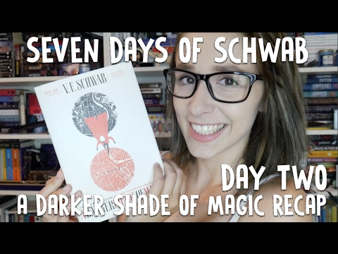 A DARKER SHADE OF MAGIC REVIEW NON SPOILER | SEVEN DAYS OF SCHWAB