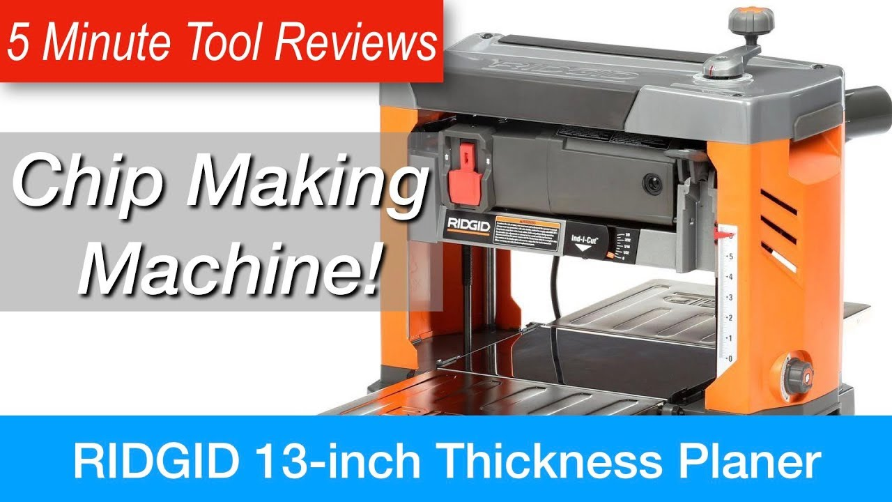 Ridgid Thickness Planer Review Five Minute Tool Reviews Re Upload