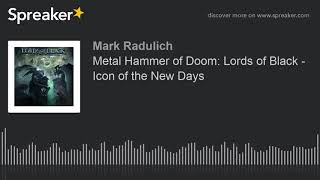 Metal Hammer of Doom: Lords of Black - Icon of the New Days