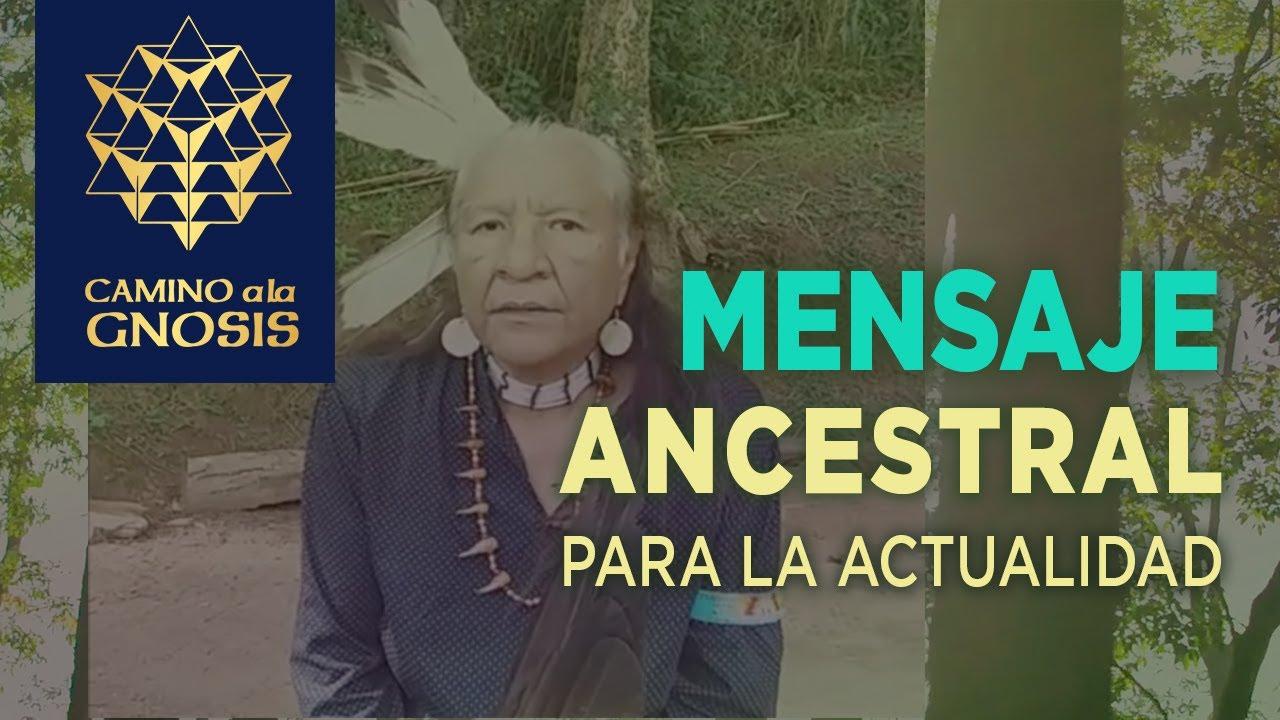 Importante mensaje de sabiduría ancestral