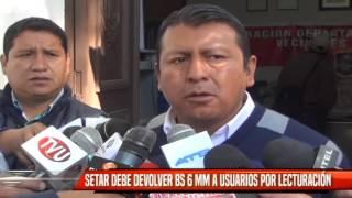 SETAR TENDRÁ QUE DEVOLVER BS 6MM A USUARIOS POR LECTURACIÓN