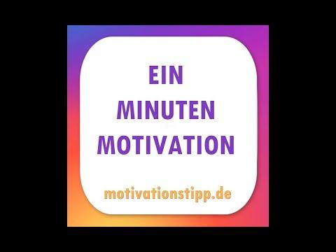 """Mental Tipp """"Die Ein-Minuten-Motivation"""""""