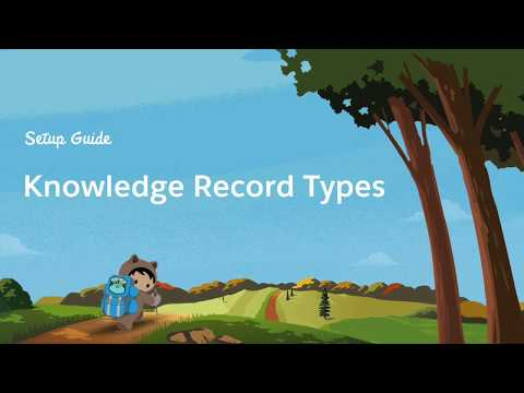 Creating Knowledge Record Types in Service Cloud Lightning-Part 2