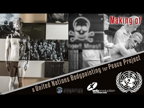 Making Of - A United Nations Bodypainting Peace Project