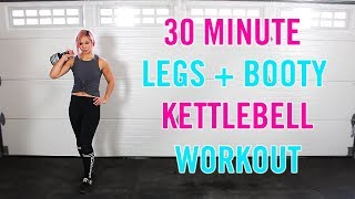 30 Minute LEGS and BOOTY Crazy Kettlebell Workout