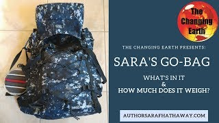 Sara's Go Bag: What's in it & how much does it weigh?