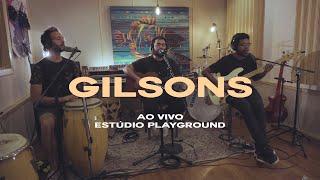 Gilsons - Love Love (Ao Vivo Estúdio Playground)