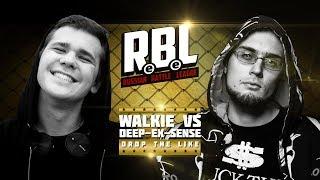 RBL: DEEP-EX-SENSE VS WALKIE (DROP THE LIKE, RUSSIAN BATTLE LEAGUE)