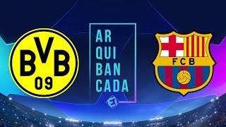 BORUSSIA DORTMUND x BARCELONA (narração AO VIVO) - Champions League