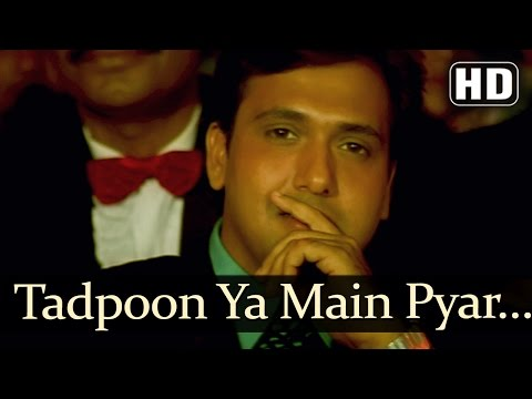 Tadpoon Ya Main - Ayesha Jhulka - Govinda - Ekka Raja Rani - Bollywood Songs - Nadeem Shravan