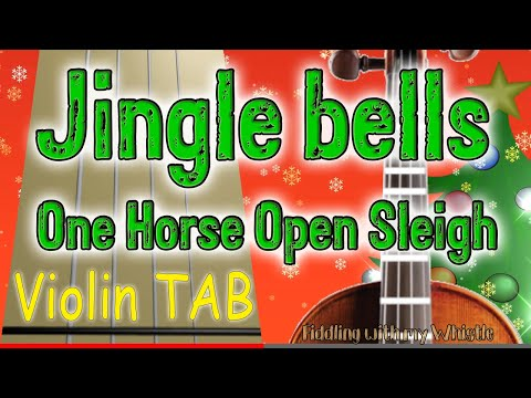 Jingle bells - One Horse Open Sleigh - Christmas - Violin - Play Along Tab Tutorial