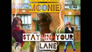"Goonie Moonie | ""Stay In Your Lane"" (Official Audio)"