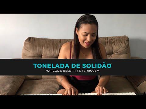 TONELADA DE SOLIDÃO - Marcos e Belutti ft. Ferrugem (COVER) Laila Frazão