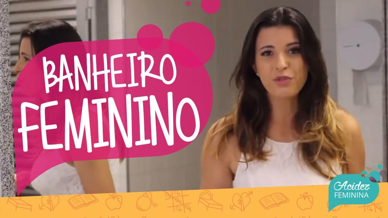 BANHEIRO FEMININO  YouTube -> Banheiro Feminino Translation