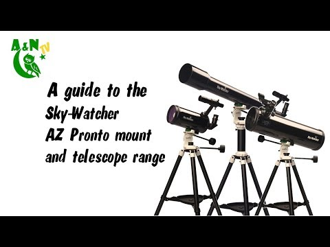 A guide to the Sky-Watcher AZ Pronto mount and telescope range