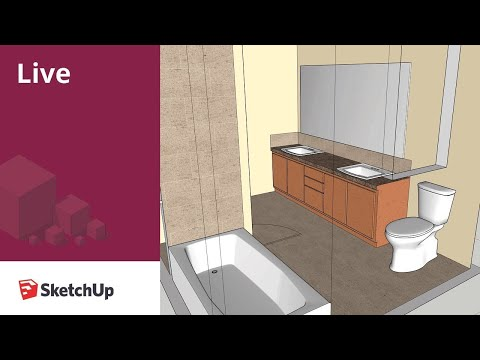 SketchUp Live Modeling Bathroom Fixtures