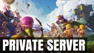 How to get clash of clans private server andriod 100% working