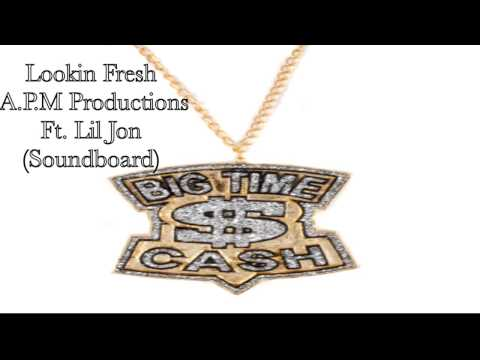 *Lookin' Fresh* Official Audio ft. Lil Jon (Soundboard)