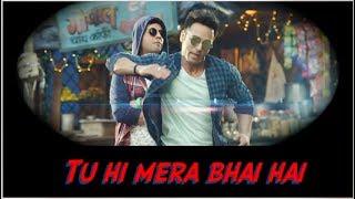 whatsapp status Songs || Tu Mera Bhai Nahi Hai || Rap