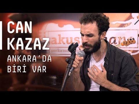 Can Kazaz / @Akustikhane / Ankara'da Biri Var