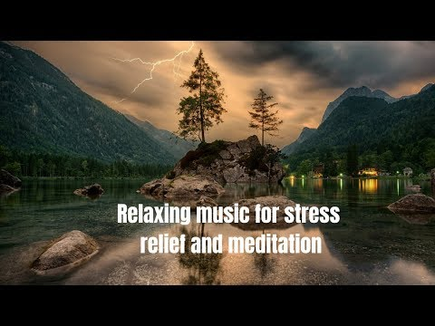 Beautiful Relaxing music /Stress Relief/ Meditation