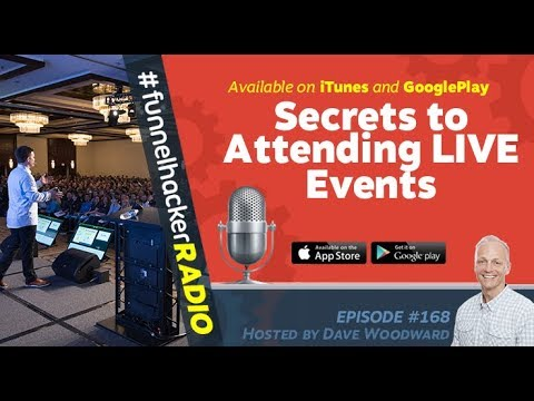 ClickFunnels Funnel Hacker Radio - Secrets to Attending LIVE Events - Internet Marketing Strategies