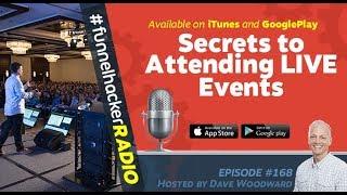 ClickFunnels Funnel Hacker Radio - Secrets to Attending LIVE Events - Internet Marketing Strategies