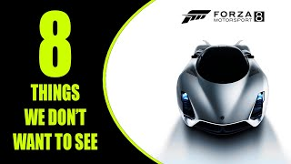 8 Things We DON'T Want to See in Forza Motorsport 8