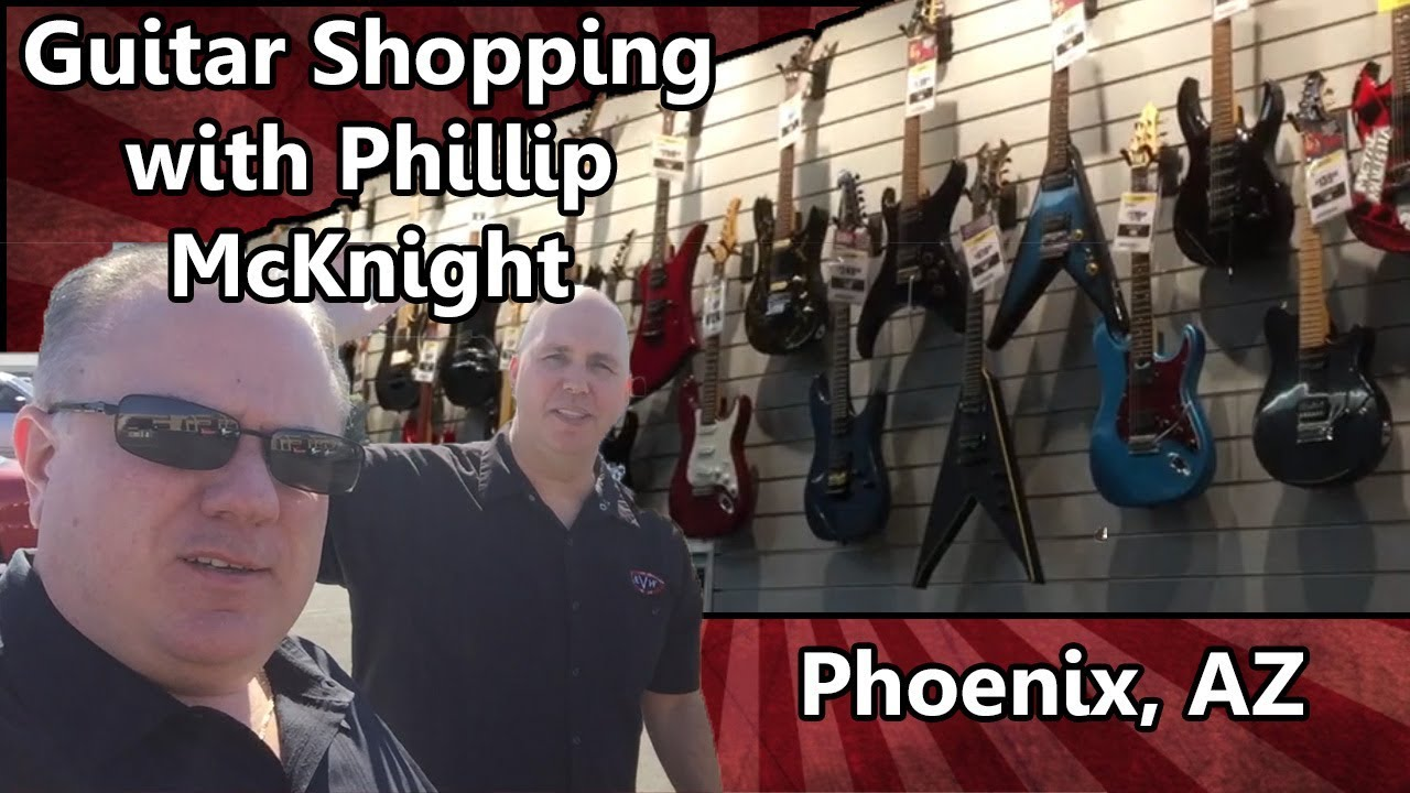guitar shopping with phillip mcknight phoenix arizona youtube. Black Bedroom Furniture Sets. Home Design Ideas