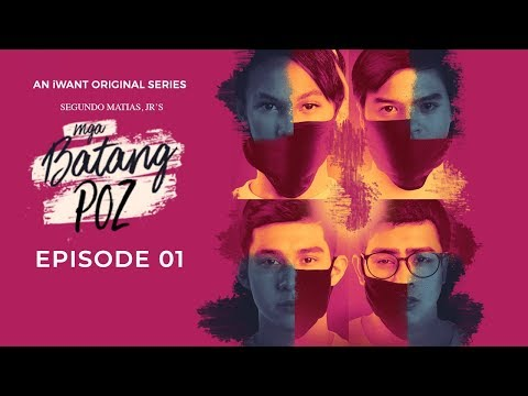Mga Batang POZ Full Episode 1 (with English Subtitle) | iWant Original Series
