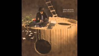 Vandaveer - The Streets Is Full Of Creeps