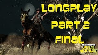 Xbox 360 Longplay [140] Red Dead Redemption Undead Nightmare (part 2 of 2)