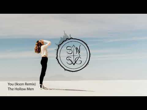 The Hollow Men - You (Ikson Remix)